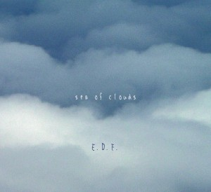 Sea Of Clouds / E.D.F.